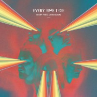 Every Time I Die - From Parts Unknown (Cover Artwork)