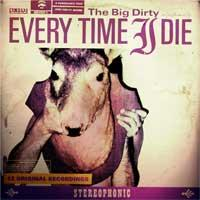 Every Time I Die - The Big Dirty (Cover Artwork)