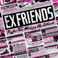 Ex Friends - Rules For Making Up Words (Cover Artwork)