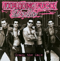 Exploding Fuck Dolls - Crack The Safe (Cover Artwork)