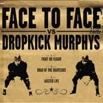 Face To Face/Dropkick Murphys - Split CD (Cover Artwork)