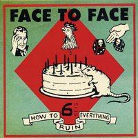 Face To Face - How To Ruin Everything (Cover Artwork)