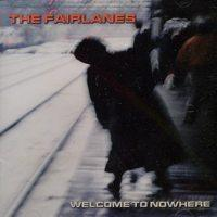 Fairlanes - Welcome to Nowhere (Cover Artwork)