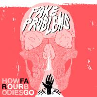 Fake Problems - How Far Our Bodies Go (Cover Artwork)