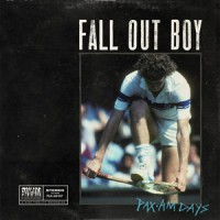 Fall Out Boy - PAX AM Days [EP] (Cover Artwork)