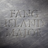 Fang Island - Major (Cover Artwork)