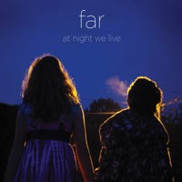 Far - At Night We Live (Cover Artwork)