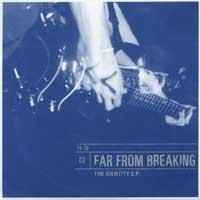 Far From Breaking - The Identity (Cover Artwork)