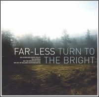 Far-Less - Turn To The Bright (Cover Artwork)