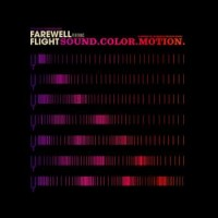 Farewell Flight - Sound. Color. Motion. (Cover Artwork)