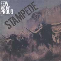 Few and the Proud - Stampede (Cover Artwork)