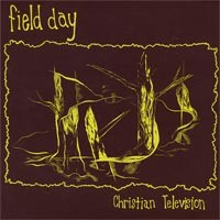 Field Day - Christian Television [7-inch] (Cover Artwork)