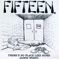 Fifteen - There's No Place Like Home (Cover Artwork)