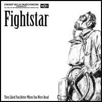 Fightstar - They Liked You Better When You Were Dead (Cover Artwork)