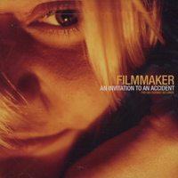 Filmmaker - An Invitation to an Accident (Cover Artwork)