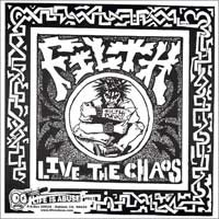 Filth - Live the Chaos [7-inch reissue] (Cover Artwork)