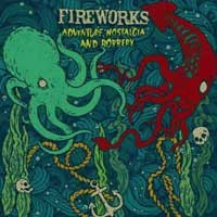Fireworks - Adventure, Nostalgia and Robbery [7 inch] (Cover Artwork)