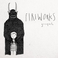 Fireworks - Gospel (Cover Artwork)