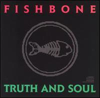 Fishbone - Truth and Soul (Cover Artwork)