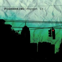 Fisherking - Forget It (Cover Artwork)