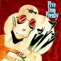 Five Iron Frenzy - Our Newest Album Ever (Cover Artwork)