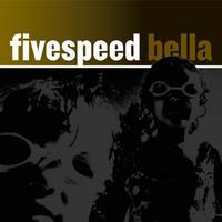Fivespeed - Bella (Cover Artwork)