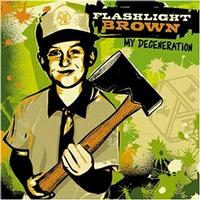 Flashlight Brown - My Degeneration (Cover Artwork)