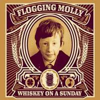 Flogging Molly - Whiskey on a Sunday [CD/DVD] (Cover Artwork)
