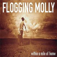 flogging_molly-within_a_mile_of_home.jpg