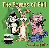 The Forces of Evil - Friend or Foe? (Cover Artwork)