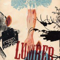 Form Of Rocket - Lumber (Cover Artwork)