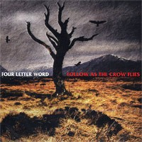 Four Letter Word - Follow as the Crow Flies (Cover Artwork)
