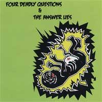 Four Deadly Questions / The Answer Lies - Split (Cover Artwork)