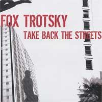 Fox Trotsky - Take Back the Streets (Cover Artwork)