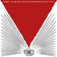 Foxygen - We Are the 21st Century Ambassadors of Peace and Magic (Cover Artwork)