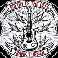 Frank Turner - Poetry of the Deed (Cover Artwork)