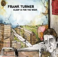 Frank Turner - Sleep Is for the Week (Cover Artwork)