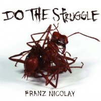 Franz Nicolay - Do the Struggle (Cover Artwork)