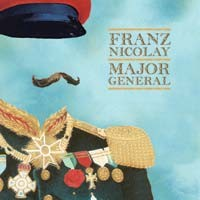 Franz Nicolay - Major General (Cover Artwork)