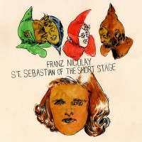 Franz Nicolay - St. Sebastian of the Short Stage [10 inch] (Cover Artwork)