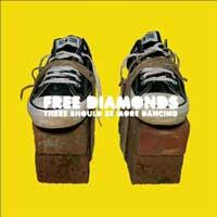 Free Diamonds - There Should Be More Dancing (Cover Artwork)