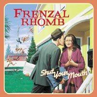 Frenzal Rhomb - Shut Your Mouth (Cover Artwork)