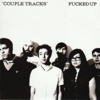 Fucked Up - Couple Tracks [7 inch] (Cover Artwork)