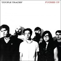 Fucked Up - Couple Tracks: Singles 2002-2009 (Cover Artwork)