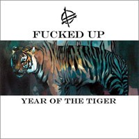 Fucked Up - Year of the Tiger [12-inch] (Cover Artwork)