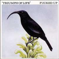 Fucked Up - Triumph of Life [7 inch] (Cover Artwork)