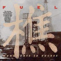 Fuel - Monuments to Excess (Cover Artwork)