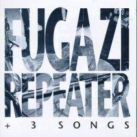 Fugazi - Repeater + 3 Songs (Cover Artwork)