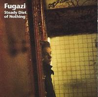 Fugazi - Steady Diet of Nothing (Cover Artwork)