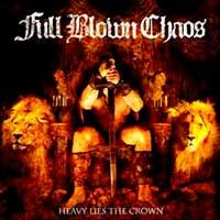 Full Blown Chaos - Heavy Lies the Crown (Cover Artwork)